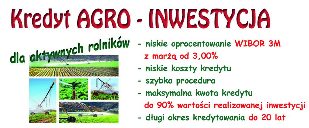 Kredyt Agro-Inwestycja - 4,99 % od 02.07.2018 r.