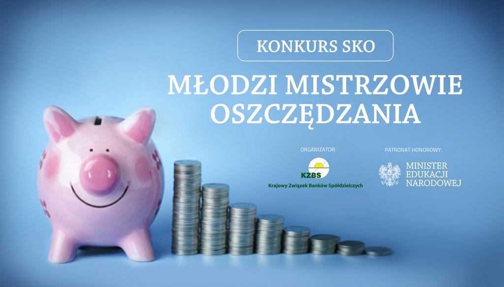 SKO - KZBS Konkurs Młodzi Mistrzowie Oszczędzania