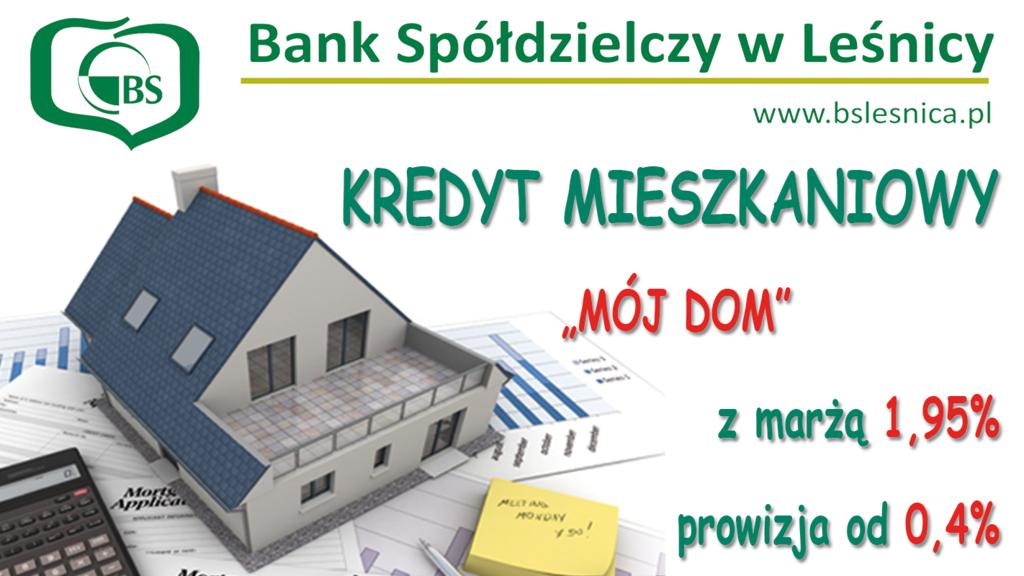 """Promocja kredytu mieszkaniowego """"Mój Dom"""""""